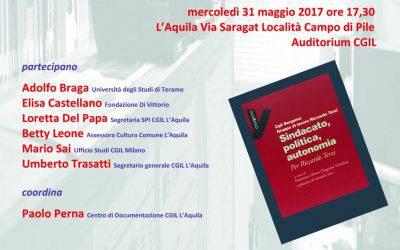 """Presentazione di """"Sindacato, politica, autonomia"""" a L'Aquila"""